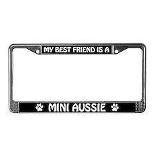 My Best Friend is a Mini Aussie License Frame