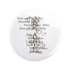 """Jane Austen Books 6 3.5"""" Button"""