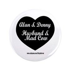 "HUSBAND MAD COW 3 3.5"" Button"