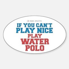 Water Polo Slogan Oval Decal