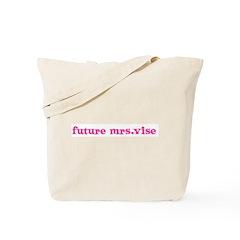 future mrs.vise Tote Bag