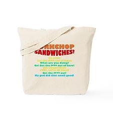 Porkchop Sandwiches! Tote Bag
