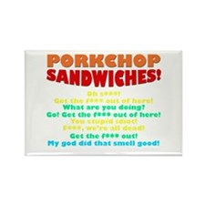 Porkchop Sandwiches! Rectangle Magnet