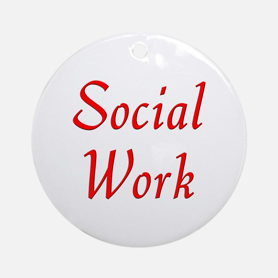 Social Work (red) Ornament (Round)