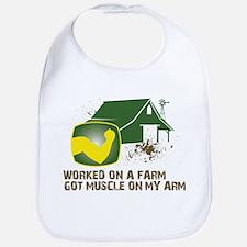 Worked on a farm, got muscle Bib