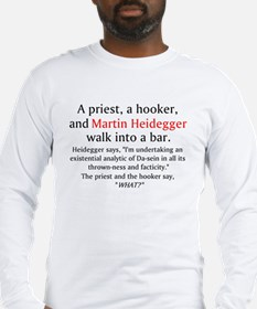 Priest Hooker Heidegger Long Sleeve T-Shirt