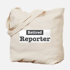 Retired Reporter Tote Bag