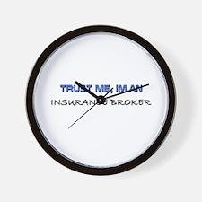 Trust Me I'm an Insurance Broker Wall Clock