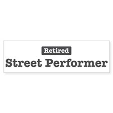 Retired Street Performer Bumper Bumper Sticker