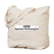 Retired Speech Pathologist Tote Bag