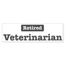 Retired Veterinarian Bumper Bumper Sticker