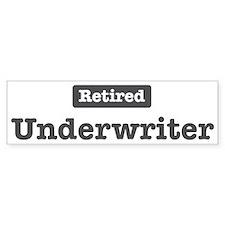 Retired Underwriter Bumper Bumper Sticker