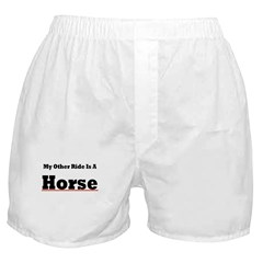 MY OTHER RIDE IS A HORSE Boxer Shorts