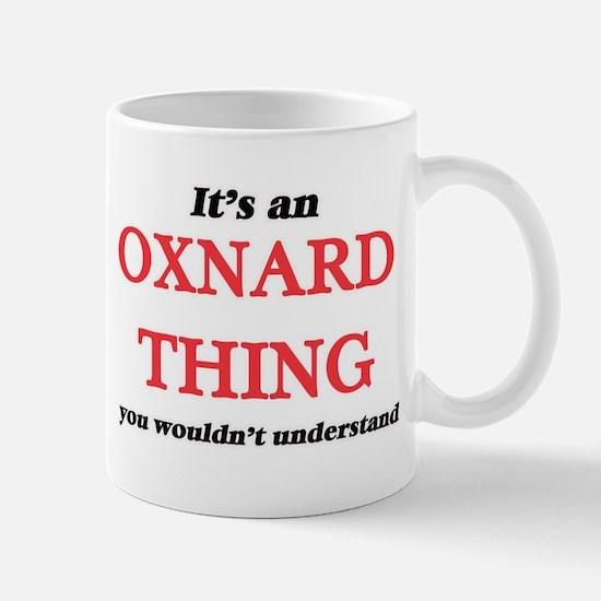 It's an Oxnard California thing, you woul Mugs