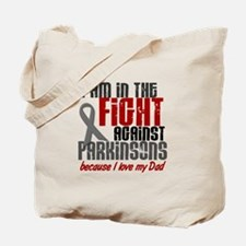 In The Fight 1 PD (Dad) Tote Bag