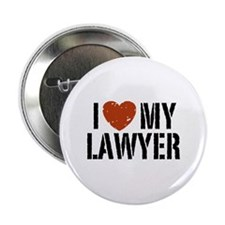 "I Love My Lawyer 2.25"" Button"