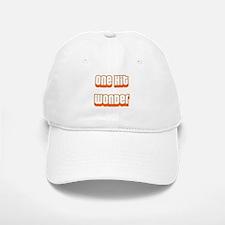 ONE HIT WONDER Baseball Baseball Cap