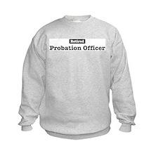 Retired Probation Officer Sweatshirt