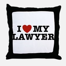 I Love My Lawyer Throw Pillow