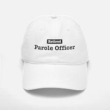 Retired Parole Officer Baseball Baseball Cap