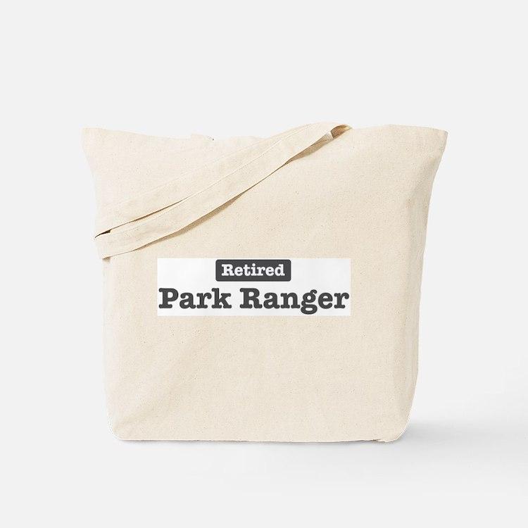 Retired Park Ranger Tote Bag