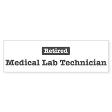 Retired Medical Lab Technicia Bumper Bumper Sticker