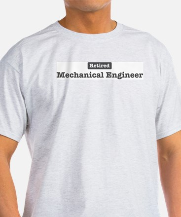 Retired Mechanical Engineer T-Shirt