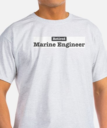 Retired Marine Engineer T-Shirt