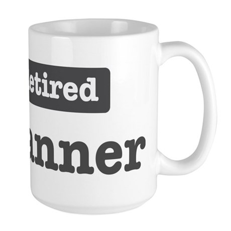 Retired Planner Large Mug