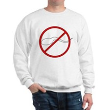 Anti-Sperm Sweatshirt