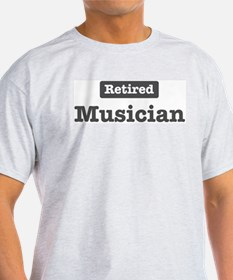 Retired Musician T-Shirt