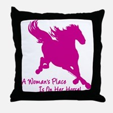 Woman's Place Is On Her Horse Throw Pillow
