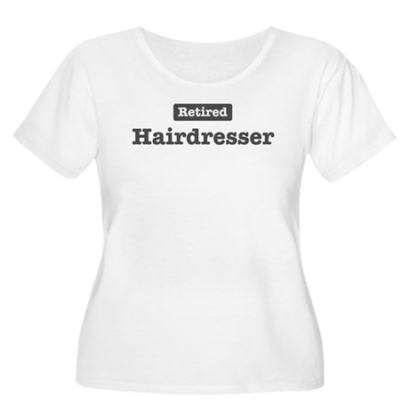Retired Hairdresser Women's Plus Size Scoop Neck T