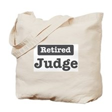 Retired Judge Tote Bag
