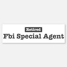 Retired Fbi Special Agent Bumper Bumper Bumper Sticker