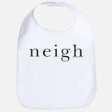 Neigh. Horse language. Bib