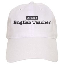 Retired English Teacher Baseball Cap