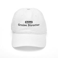 Retired Cruise Director Baseball Cap