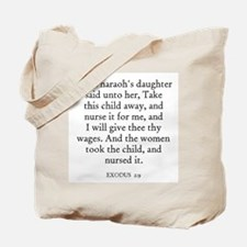 EXODUS  2:9 Tote Bag