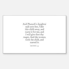 EXODUS 2:9 Rectangle Decal