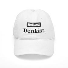 Retired Dentist Baseball Cap