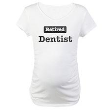 Retired Dentist Shirt
