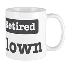 Retired Clown Mug