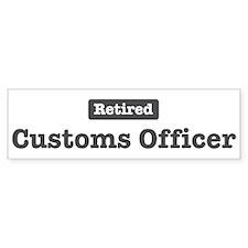 Retired Customs Officer Bumper Car Sticker
