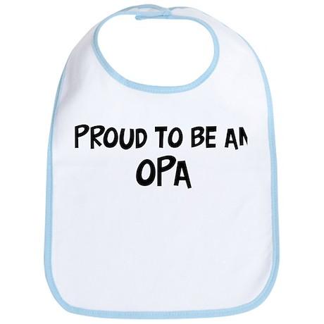 Proud to be Opa Bib