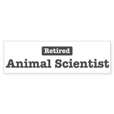 Retired Animal Scientist Bumper Bumper Sticker