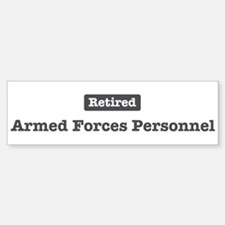 Retired Armed Forces Personne Bumper Bumper Bumper Sticker