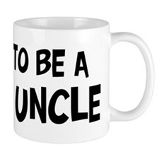 Proud to be Great Uncle Mug