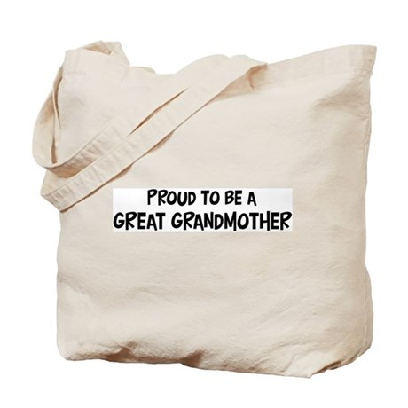 Proud to be Great Grandmother Tote Bag
