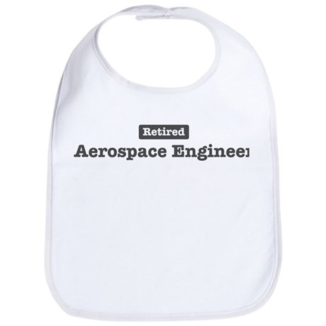 Retired Aerospace Engineer Bib